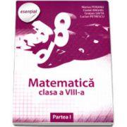 Esential Matematica clasa a VIII-a. Partea a I-a (Marius Perianu)
