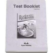 Teste de limba engleza Test Booklet Upstream Upper-Intermediate B2+ Students Book  Revised. Manual pentru clasa a X-a (Editie revizuita 2015)