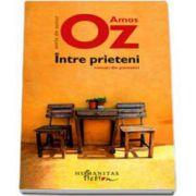 Amos Oz, Intre prieteni