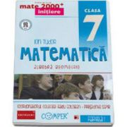 Mate 2000 pentru clasa a VII-a. Semestrul I, INITIERE. Matematica - Algebra, Geometrie. Editia a II-a revizuita