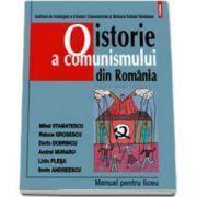 Dorin Dobrincu, O istorie a comunismului din Romania. Manual pentru liceu - Editia a III-a