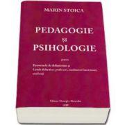 Marin Stoica, Pedagogie si Psihologie pentru Examenele de definitivare si Grade didactice: Profesori, institutori, invatatori, studenti