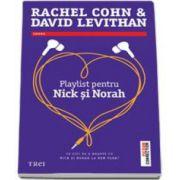 David Levithan, Playlist pentru Nick si Norah. Ce zici de o noapte cu Nick si Norah la New York?