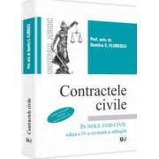 Contractele civile in noul Cod civil. Editia a IV-a revazuta si adaugita - Contine teste grila conform noului Cod civil - Dumitru C. Florescu