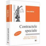 Contractele speciale. Editia a IV-a, revazuta si adaugita - Sinteze teoretice, teste-grila si spete - Florin Motiu