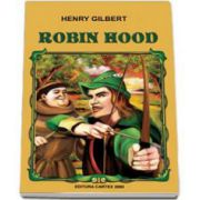 Henry Gilbert, Robin Hood (Editie, 2014)