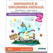 Matematica si explorarea mediului. Caietul elevului pentru semestrul I, pentru clasa a II-a (Mirela Mihaescu)