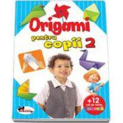 Origami pentru copii 2 - Cartea contine 12 coli hartie pentru origami