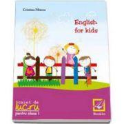 Cristina Mircea, English for kids Caiet de lucru clasa pentru clasa a I-a
