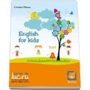 Cristina Mircea, English for kids Caiet de lucru clasa pentru clasa a II-a
