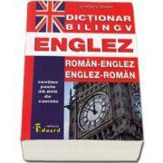 Dictionar bilingv Englez. Roman-Englez si Englez-Roman. Contine peste 35.000 de cuvinte