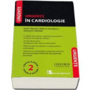 Saul G. Myerson, Urgente in Cardiologie - Editia a doua