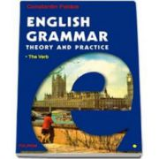 English Grammar. Theory and Practice. In 3 Volume - Editia a III-a
