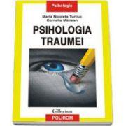 Maria Nicoleta Turliuc, Psihologia traumei
