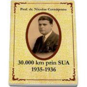 Nicolae Prof. dr. Cornateanu, 30.000 km prin SUA 1935-1936