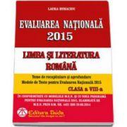 Evaluare nationala 2015 Limba si literatura romana. Teme de recapitulare si aprofundare, Modele de teste pentru Evaluarea Nationala 2015 clasa a VIII-a