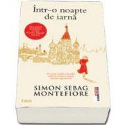 Simon Sebag Montefiore, Intr-o noapte de iarna