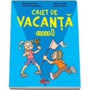 Caiet de vacanta pentru elevii din clasa I (Marinela Florea)