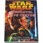 Star Wars - COMPLOTUL DE PE CESTUS