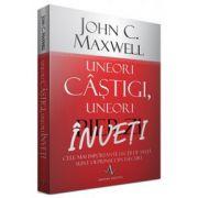 John C. Maxwell, Uneori castigi, uneori inveti