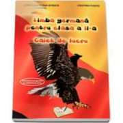 Limba germana pentru clasa a II-a. Caiet de lucru (Loredana Elena Istrate Anghel)