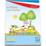 Florea Madalina, Curs de limba franceza Le francais pour les petits. Caiet de lucru pentru clasa pregatitoare