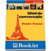 Ghid de conversatie Roman-Francez. Nivel de limba: intermediar