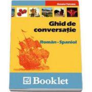 Ghid de conversatie Roman-Spaniol (Roxana Turcanu)