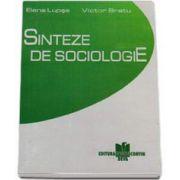Sinteze de Sociologie (Elena Lupsa)