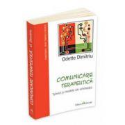 Odette Girlasu Dimitriu, Comunicare terapeutica - Tehnici si modele ale schimbarii