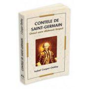 Contele de Saint-Germain. Omul care sfideaza timpul