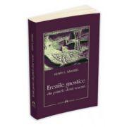 Ereziile gnostice din primele doua veacuri
