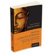 Lama Dalai, Mintea linistita si senina