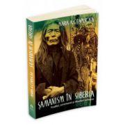 Maria Antonina Czaplicka, Samanism in Siberia