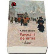Karen Blixen, Povestiri de iarna
