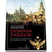 Domnia Tarilor - De la Ivan cel Groaznic, la Vladimir Putin