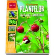 Auburn Rene, Cultura plantelor salbatice comestibile