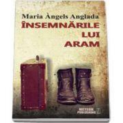 Maria Angels Anglada, Insemnarile lui Aram
