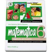 Matematica 2000 Consolidare 2014-2015 algebra, geometrie clasa a VI-a partea a II-a, Semestrul al II-lea (Dan Zaharia)