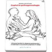 Herve Scala, Cuplul in psihogenealogie