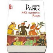 Orhan Pamuk, Ma numesc Rosu - Editia Top 10