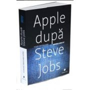 Yukari Iwatani Kane, Apple dupa Steve Jobs. Imperiul bantuit