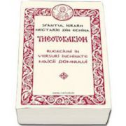 Theotokarion - Rugaciuni in versuri inchinate Maicii Domnului (Nectarie de Eghina)