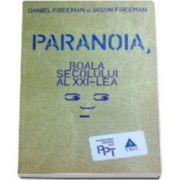 Daniel Freeman, Paranoia, boala secolului al XXI-lea