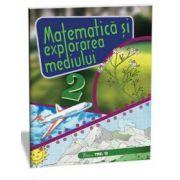 Matematica si explorarea mediului, pentru clasa a II-a (Alexandrina Dumitru)
