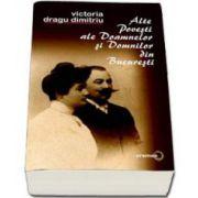Victoria Dragu Dimitriu, Alte povesti ale doamnelor si domnilor din Bucuresti