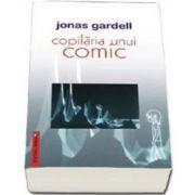 Copilaria unui comic (Jonas Gardell)