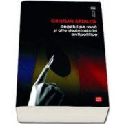 Cristian Badilita, Degetul pe rana si alte dezintoxicari antipolitice