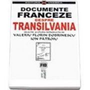 Documente franceze despre Transilvania 1944-1947 (Valeriu FLorin Dobrinescu)