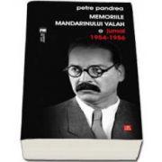 Petre Pandrea, Memoriile mandarinului valah. Jurnal 1954-1956